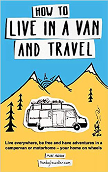 Discover the adventure of living in a van.