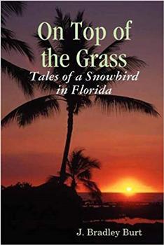 Tales Of A Florida Snowbird.